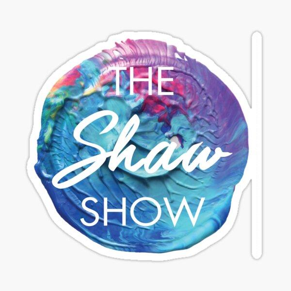 THE SHAW SHOW Sticker