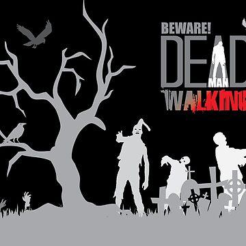 beware - dead man walking by kathrynne