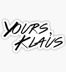 Yours, Klaus Sticker