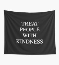 Menschen mit Freundlichkeit behandeln - weiß Wandbehang