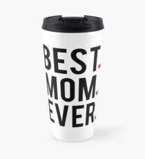 Best mom ever, word art, text design with red hearts  Travel Mug