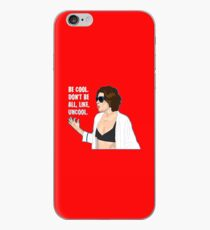 Don't Be All Uncool iPhone Case
