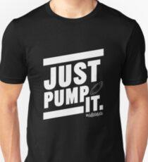 Deflate Gate - JUST PUMP IT. Unisex T-Shirt