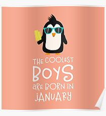Coolest Boys Birthday in JANUARY Rcsuc Poster