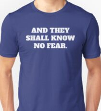 And they shall know no fear - Space Marine Warhammer 40k Inspired T-Shirt