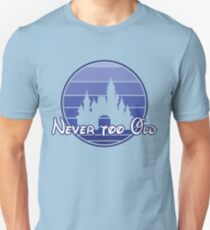 Never too old 90's style T-Shirt