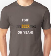 TGIF - It's beer time T-Shirt