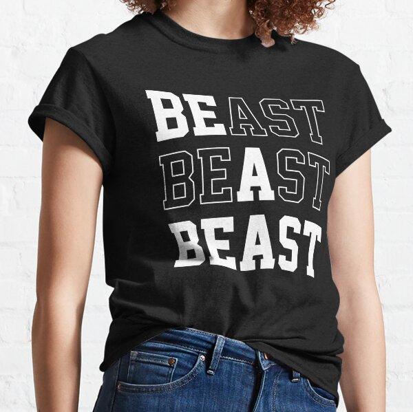 Be A Beast Classic T-Shirt