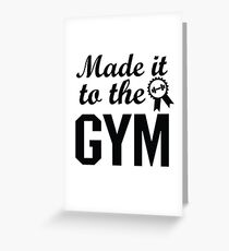 Workout Fitness exercise Yoga Motivation Made it to Gym Greeting Card