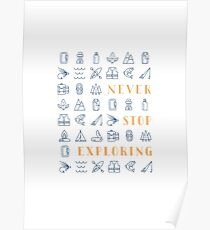 Never Stop Exploring Poster