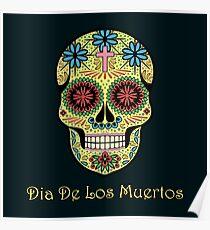Dia de los Muertos. Santa Muerte. Mexican Day of the Dead Poster