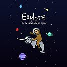 Explore! At A Reasonable Speed (Sloth Riding Narwhal In Space) by jezkemp