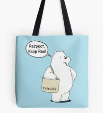 Tote Life Respect - We Bare Bears Cartoon  Tote Bag