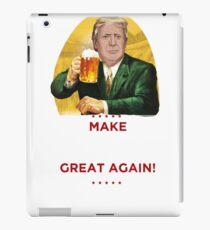 Make Oktoberfest great again funny shirt Oktoberfest 2017 iPad Case/Skin