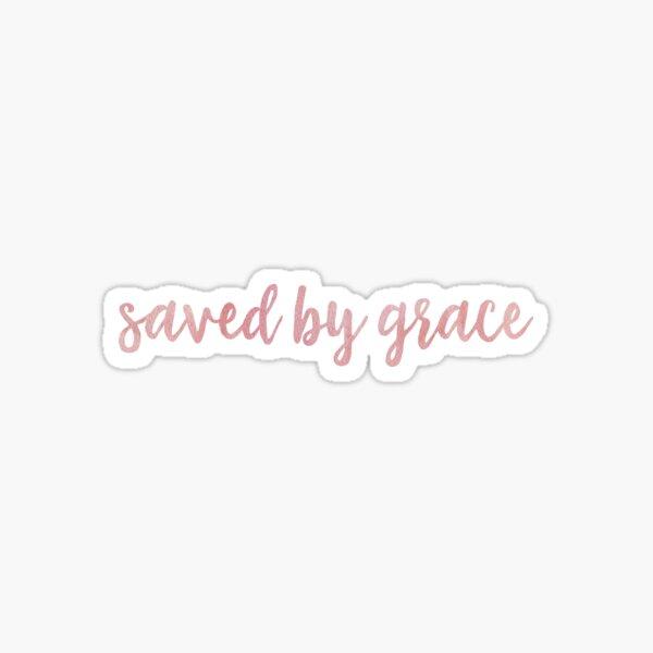 Saved By Grace - Pink Sticker
