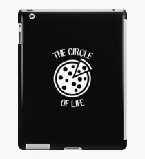 The Circle Of Life - Pizza Slice Circle Food Joke Puns Funny Cool Witty Double Meaning Humor Laugh  iPad Case/Skin