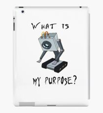 Funny Rick and Morty Shirt - What Is My Purpose? (All Sizes) -You Pass the Butter Rick & Morty T-shirt – Rick and Morty Gift - Butter Robot iPad Case/Skin