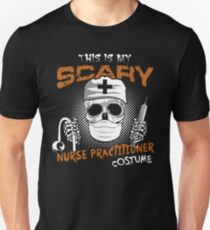 This Is My Scary Nurse Practitioner Costumes Halloween Design T-Shirt