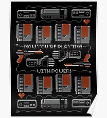 Now You're Playing With Power! T-Shirt Poster