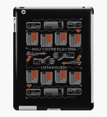 Now You're Playing With Power! T-Shirt iPad Case/Skin