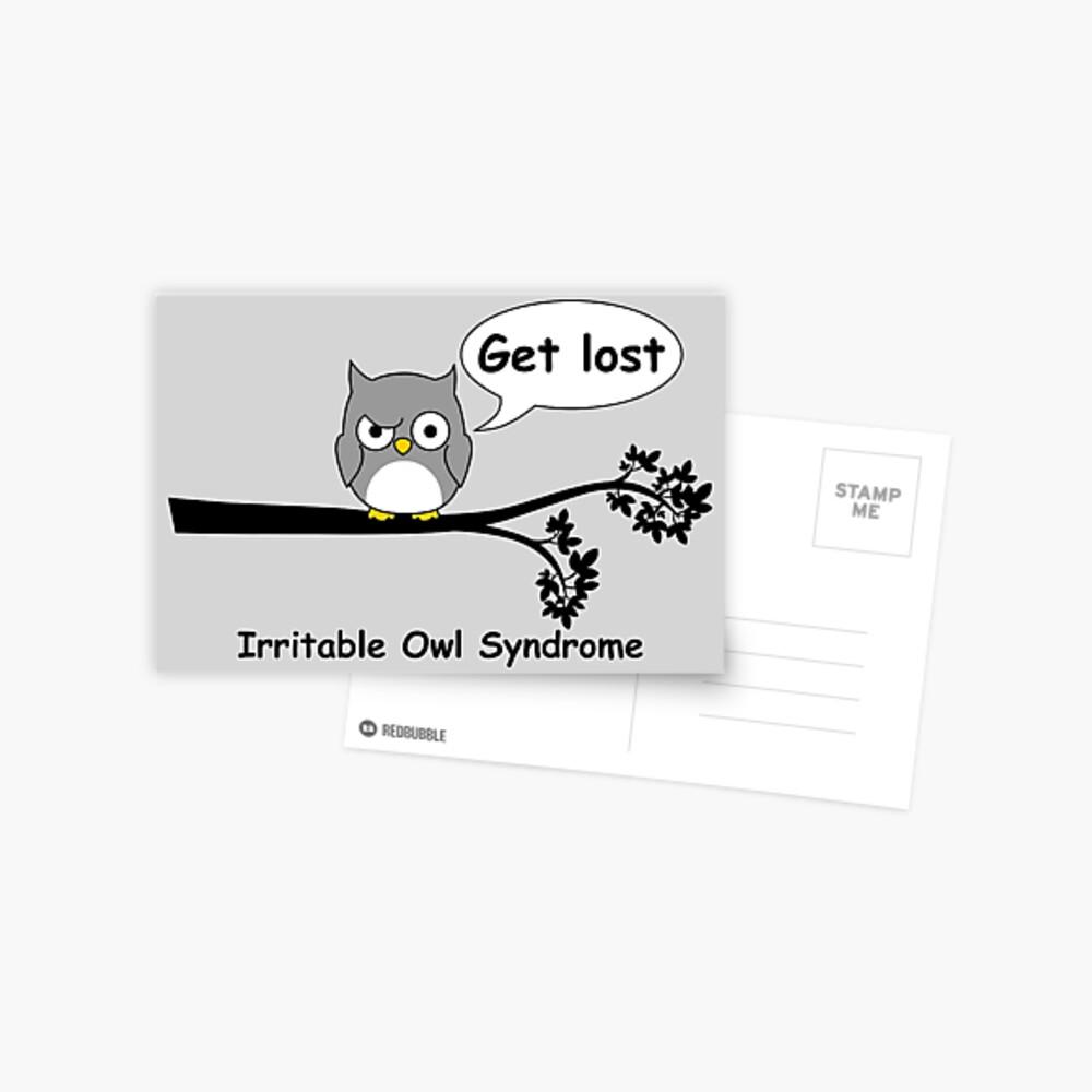 Irritable Owl syndrome Postcard