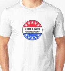 TRILLIAN FOR PRESIDENT T-Shirt