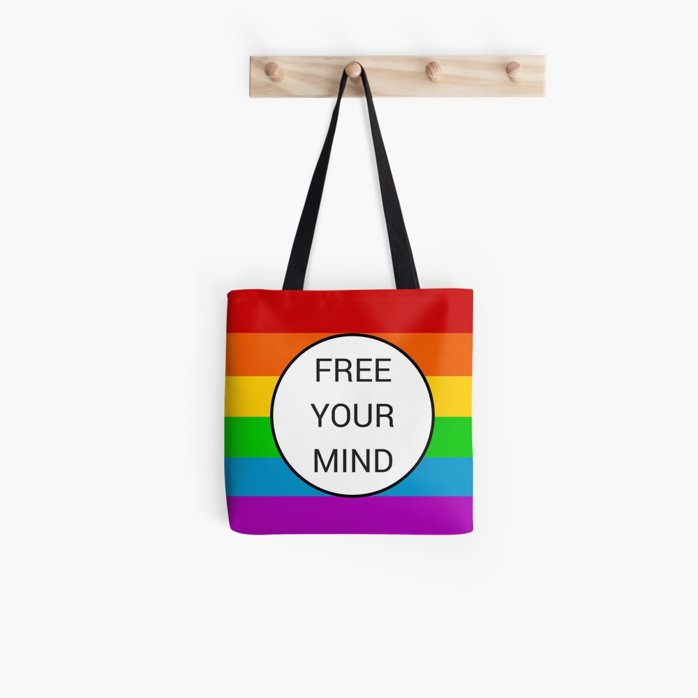 FREE YOUR MIND ~ rainbow Tote Bag