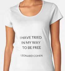 I HAVE TRIED IN MY WAY TO BE FREE Women's Premium T-Shirt