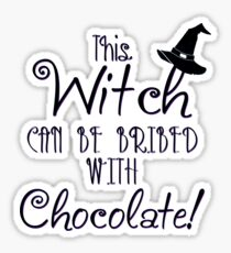 This Witch Can Be Bribed Sticker