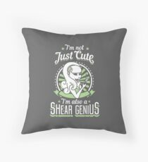 I'm not just cute I'm also a shear genius Throw Pillow