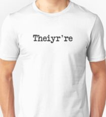 Theiyr're Their There They're Grammer Typo T-Shirt