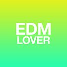 EDM Lover by DropBass
