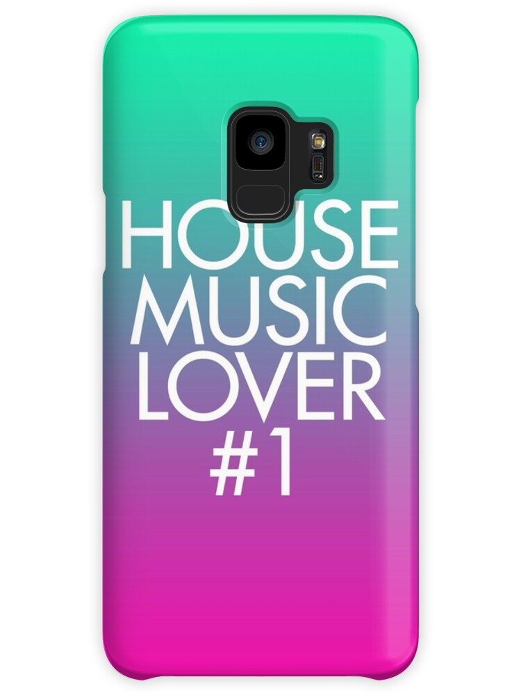House music lover 1 cases skins for samsung galaxy by for House music lovers