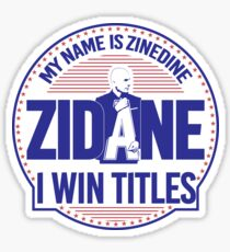 MY NAME IS ZIDANE (for white backgrounds) Sticker