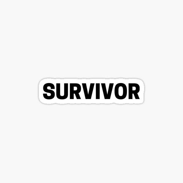 Survivor - For Survivors Surviving Anything Sticker