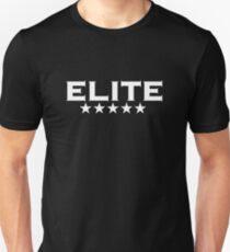 ELITE, 5 stars, For the Best of the Best! T-Shirt