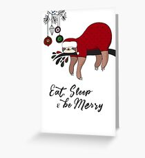 Eat, Sleep & Be Merry Greeting Card