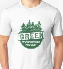 The Green Woodworker Podcast T-Shirt