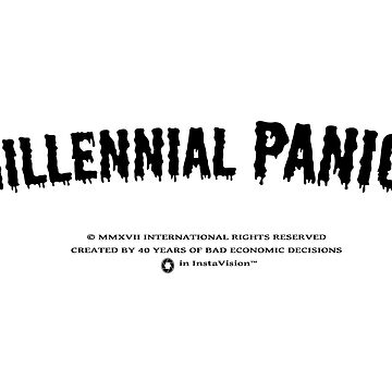 Millennial Panic! by solidlymade