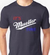 Es ist Müller Zeit Unisex T-Shirt