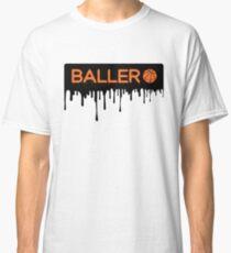 Baller Classic T-Shirt