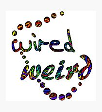 Wired Weird Psychedelic Photographic Print
