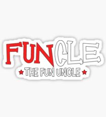 Funcle The Fun Uncle Funny Uncle Gift Sticker