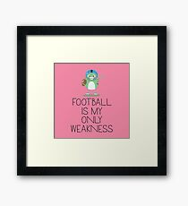 Football is my weakness Ra97v Framed Print