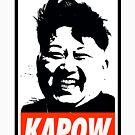 Kim Jong Un Kapow by Thelittlelord