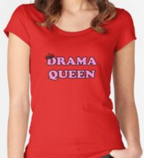 Drama Queen T-Shirt Women's Fitted Scoop T-Shirt