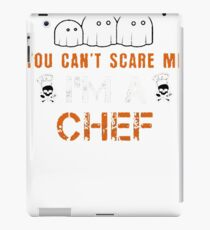 CAN NOT SCARE ME HALLOWEEN CHEF iPad Case/Skin