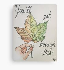 """You'll get through this"" - Watercolor Painting (PaintingTherapy) Canvas Print"