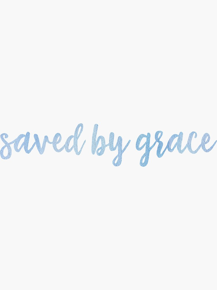 Saved By Grace - Blue by walk-by-faith