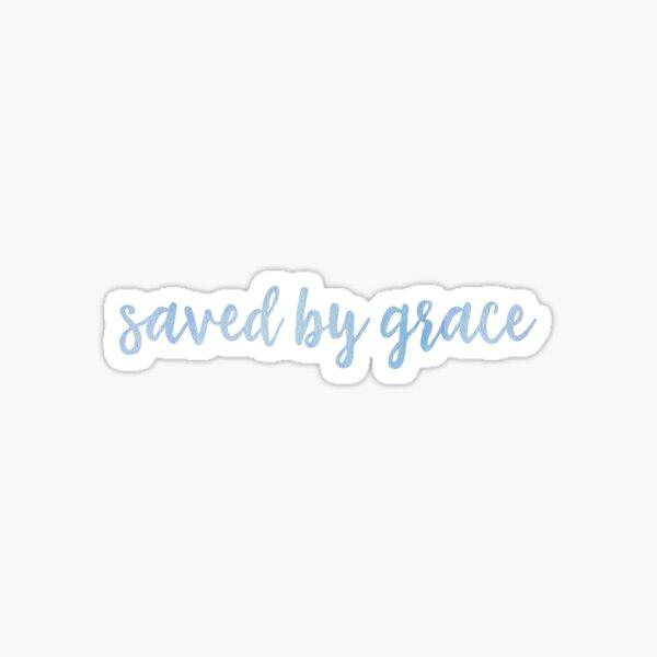 Saved By Grace - Blue Sticker